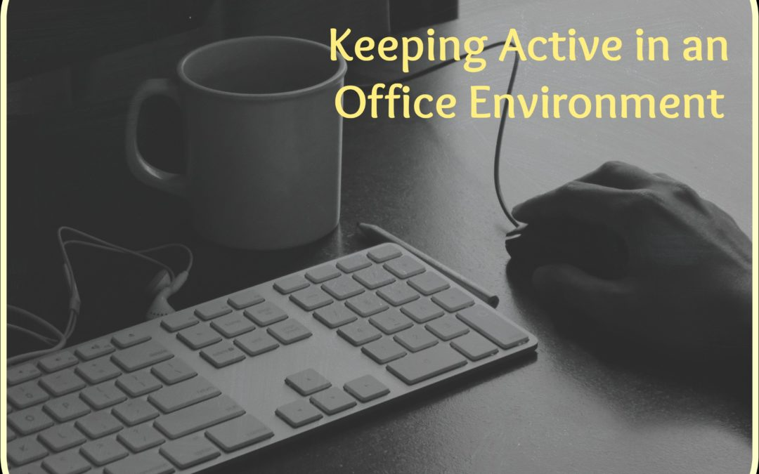Creating an active work environment